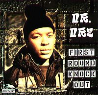 dr.dre-First Round Knock Out